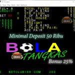 Situs Bola Tangkas Online Bonus 25% Minimal Deposit 50000