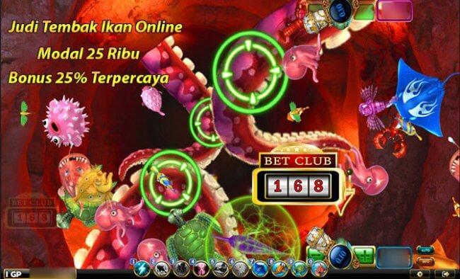 Tembak Ikan Online Modal 25 Ribu Bonus 25%