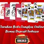 Bola Tangkas Online Bonus Deposit